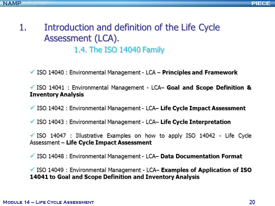 Introduction and definition of the Life Cycle Assessment (LCA). 1. 4