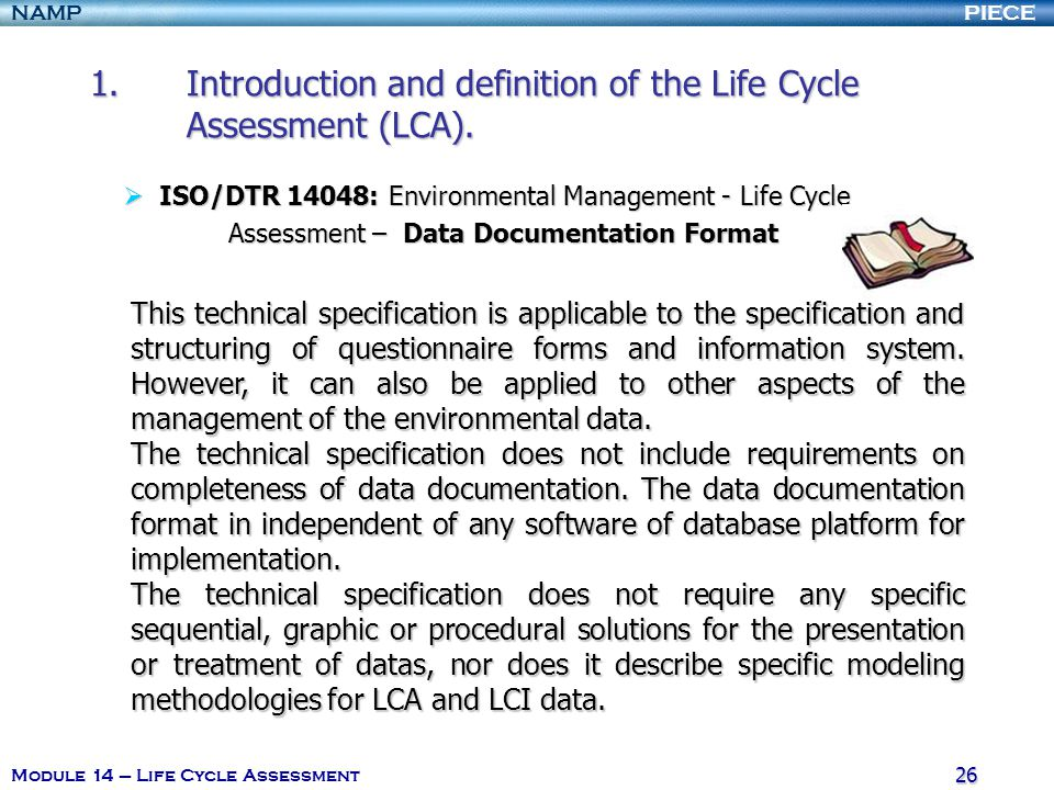 Introduction and definition of the Life Cycle Assessment (LCA).