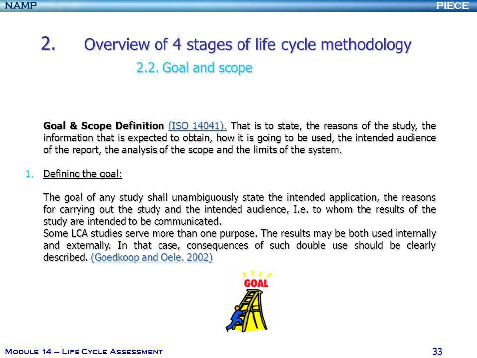 2. Overview of 4 stages of life cycle methodology 2.2. Goal and scope