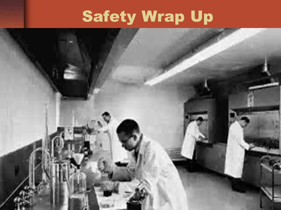 Safety Wrap Up