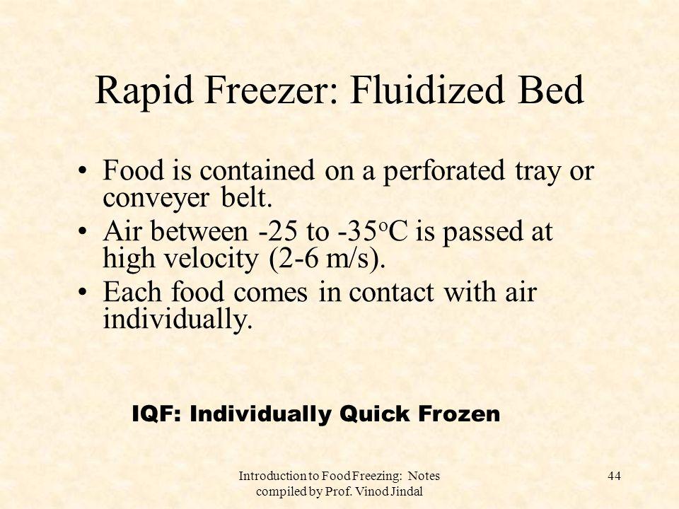 Rapid Freezer: Fluidized Bed