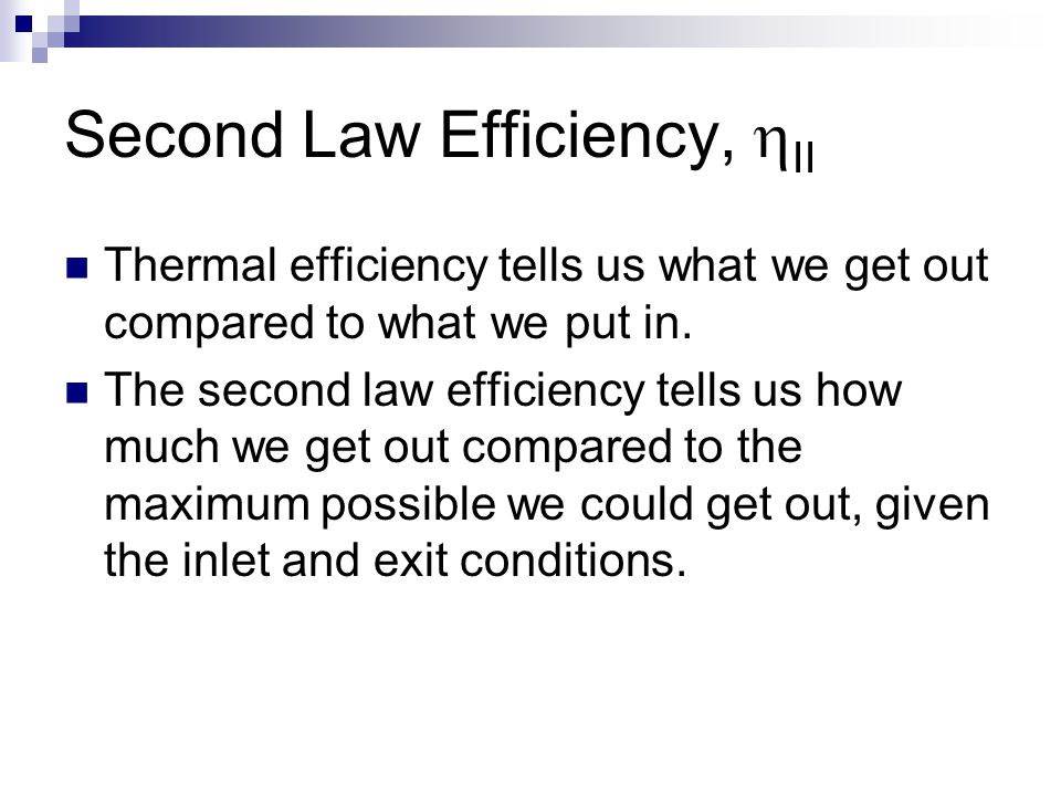 Second Law Efficiency, hII