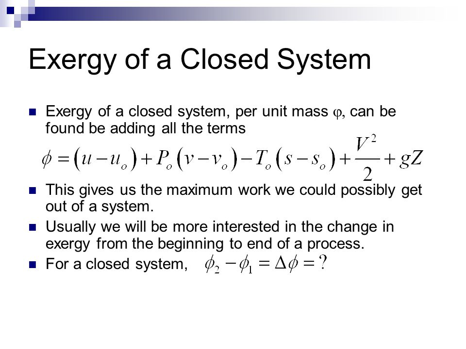 Exergy of a Closed System