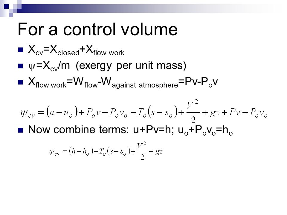 For a control volume Xcv=Xclosed+Xflow work