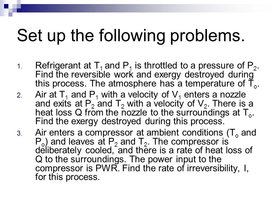 Set up the following problems.
