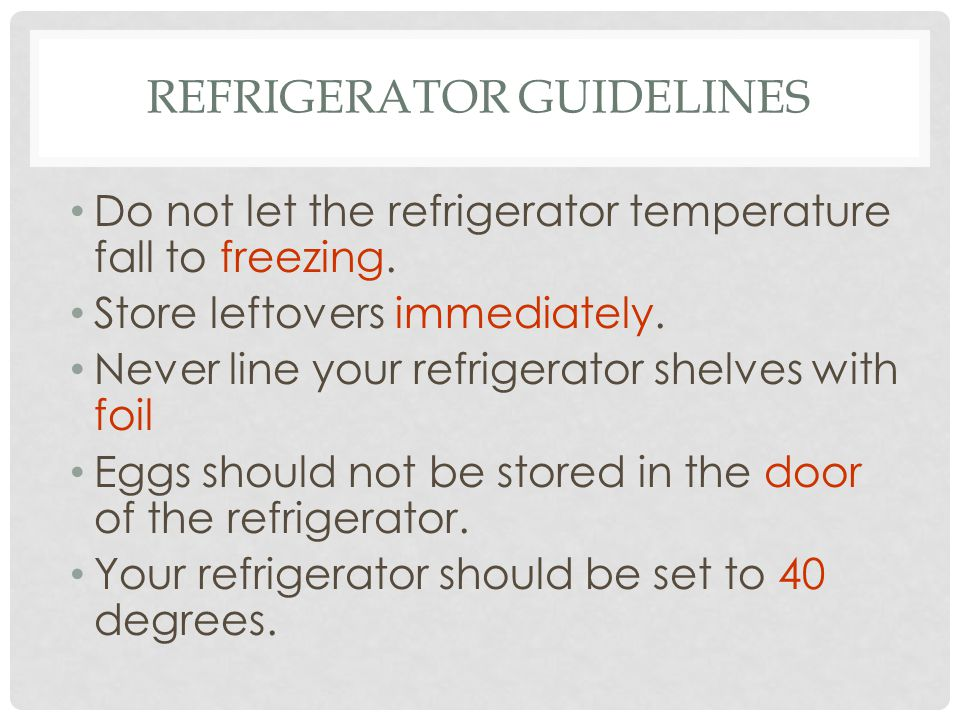 Refrigerator Guidelines