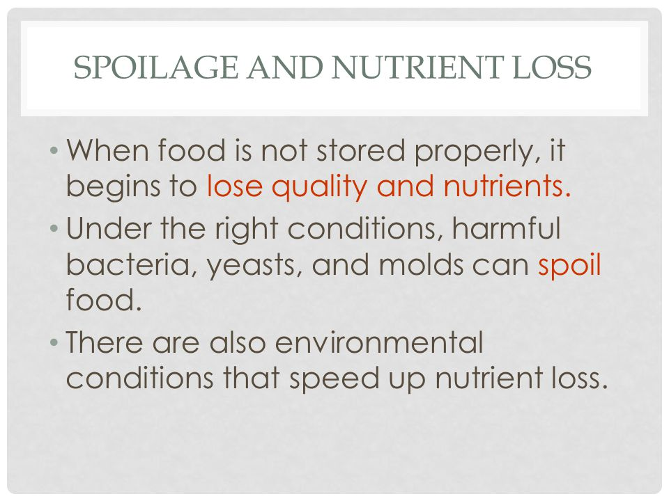 Spoilage and Nutrient Loss