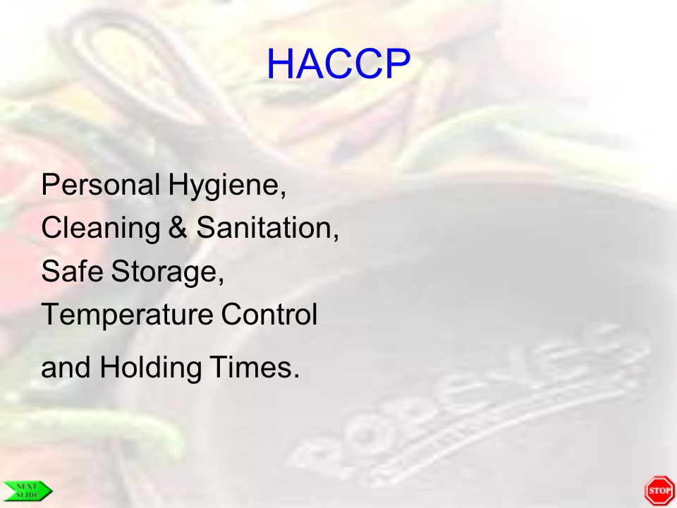 HACCP Personal Hygiene, Cleaning & Sanitation, Safe Storage,