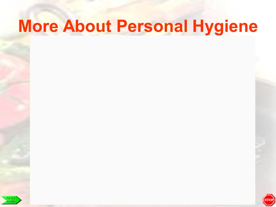 More About Personal Hygiene