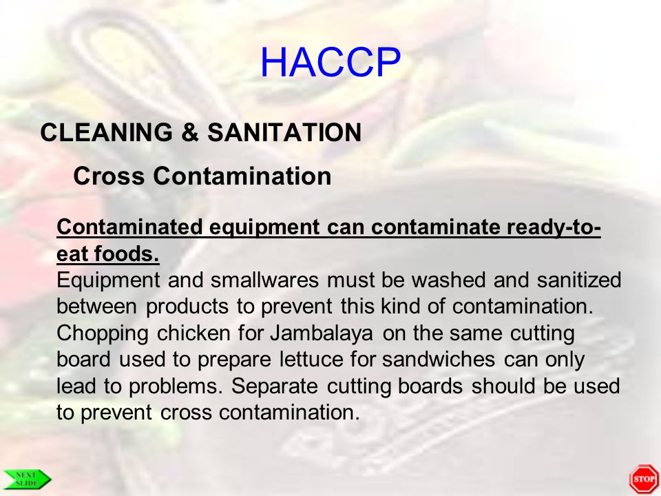 HACCP CLEANING & SANITATION Cross Contamination