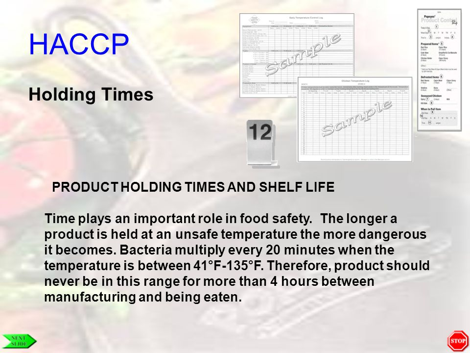 HACCP Holding Times PRODUCT HOLDING TIMES AND SHELF LIFE