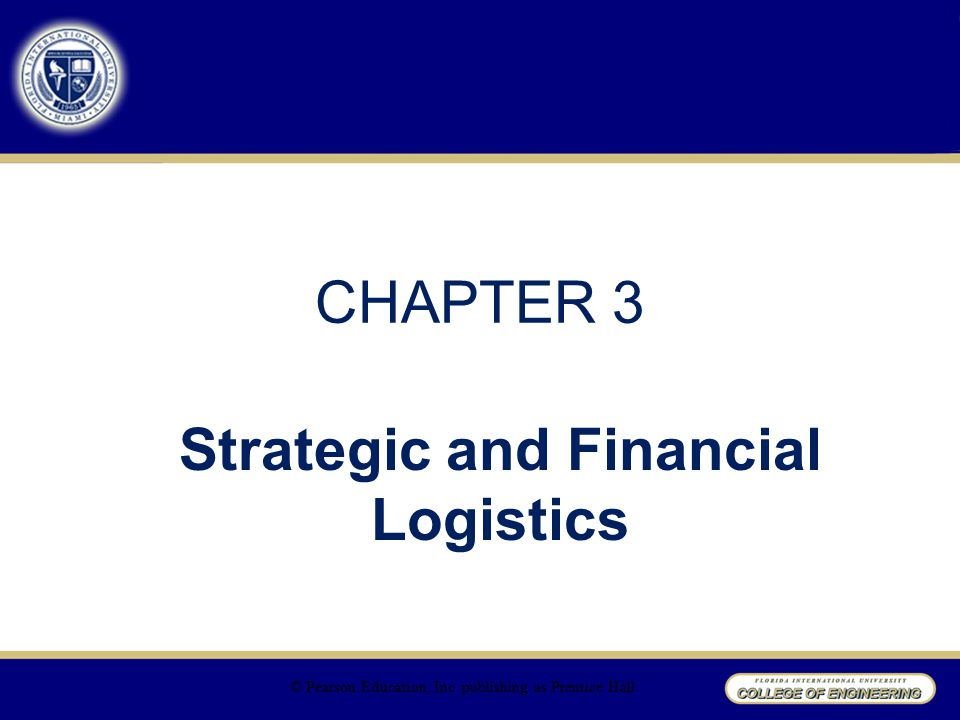 Strategic and Financial Logistics