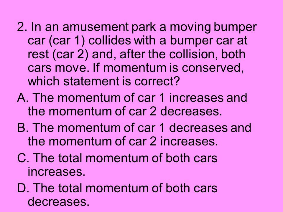 C. The total momentum of both cars increases.