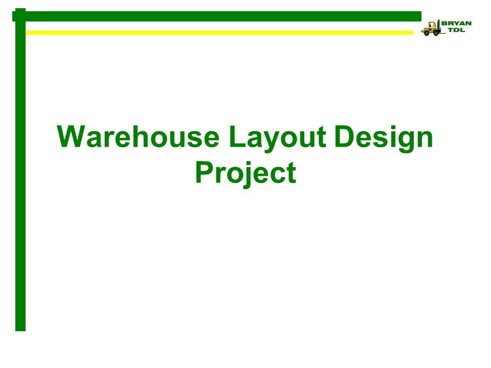 Warehouse Layout Design Project