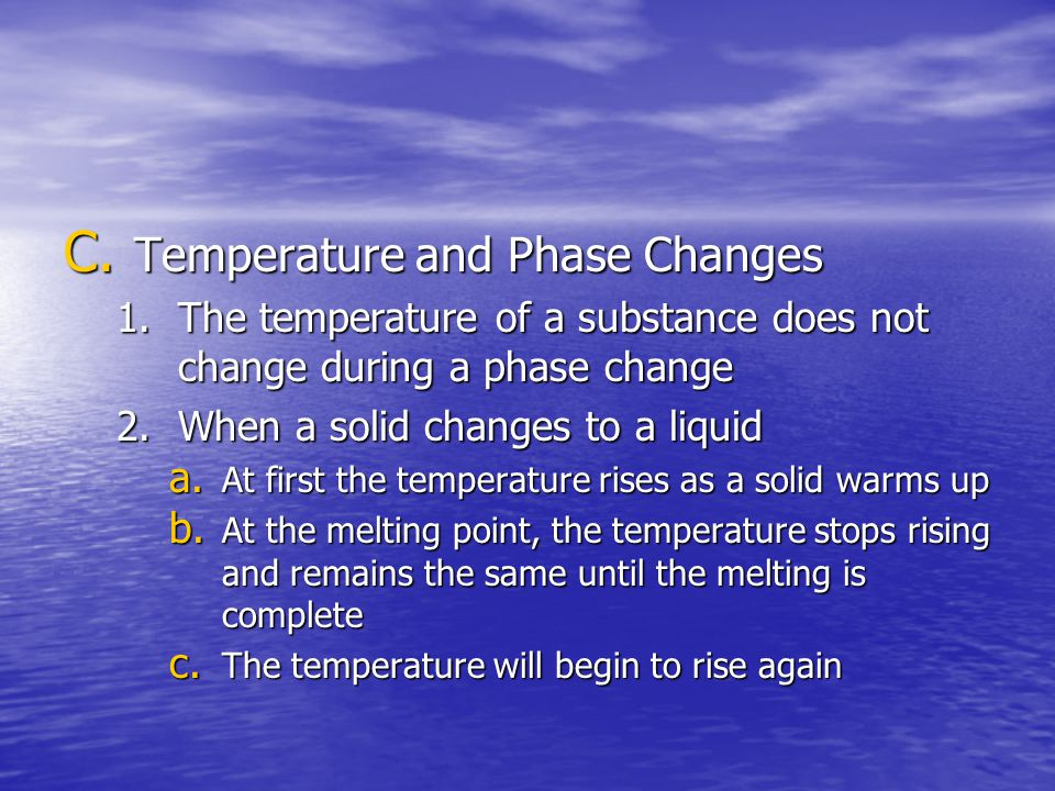 Temperature and Phase Changes