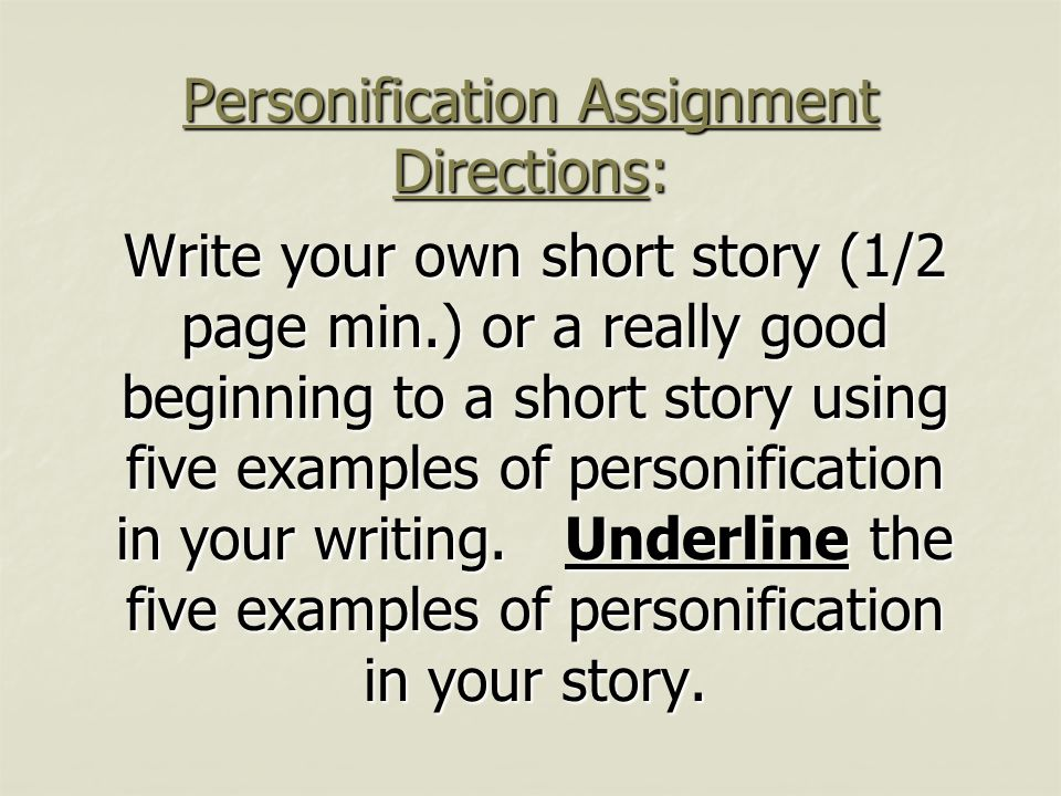 Personification Assignment Directions:
