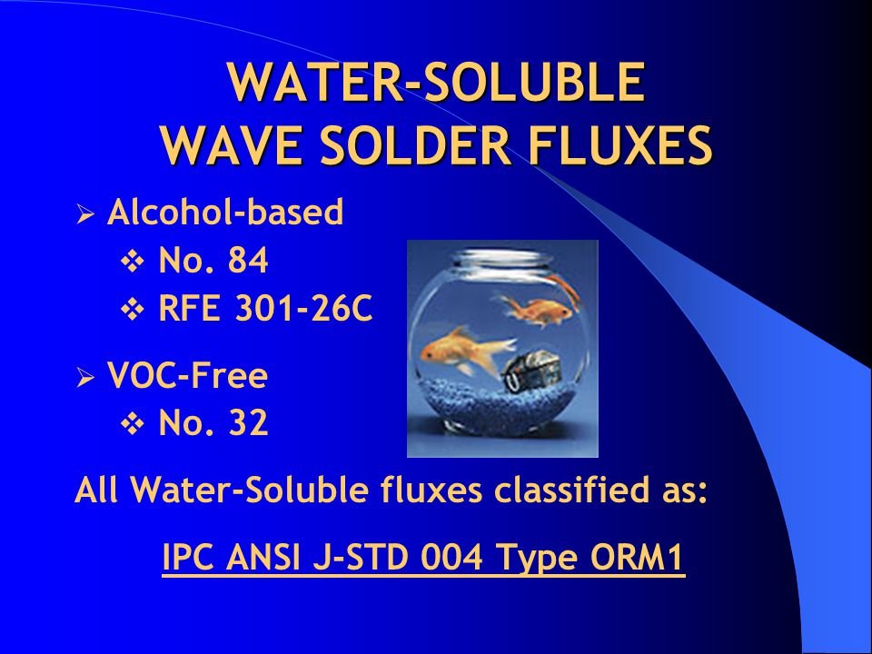 WATER-SOLUBLE WAVE SOLDER FLUXES