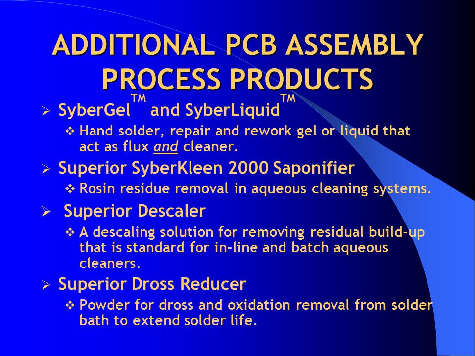 ADDITIONAL PCB ASSEMBLY PROCESS PRODUCTS