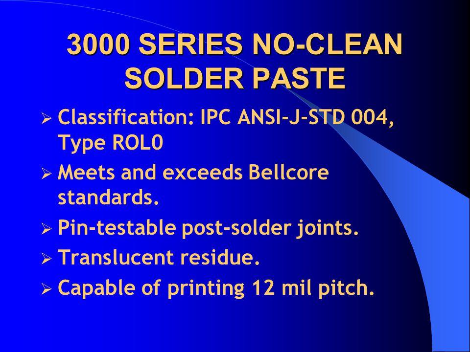 3000 SERIES NO-CLEAN SOLDER PASTE