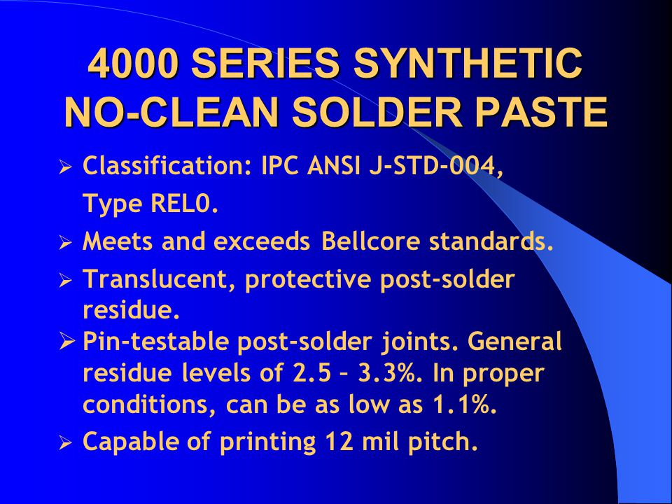 4000 SERIES SYNTHETIC NO-CLEAN SOLDER PASTE