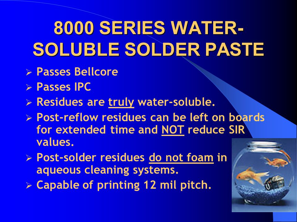 8000 SERIES WATER-SOLUBLE SOLDER PASTE
