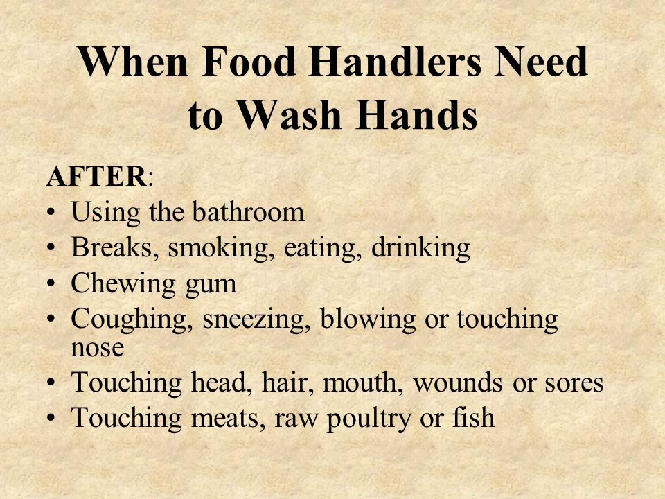 When Food Handlers Need to Wash Hands