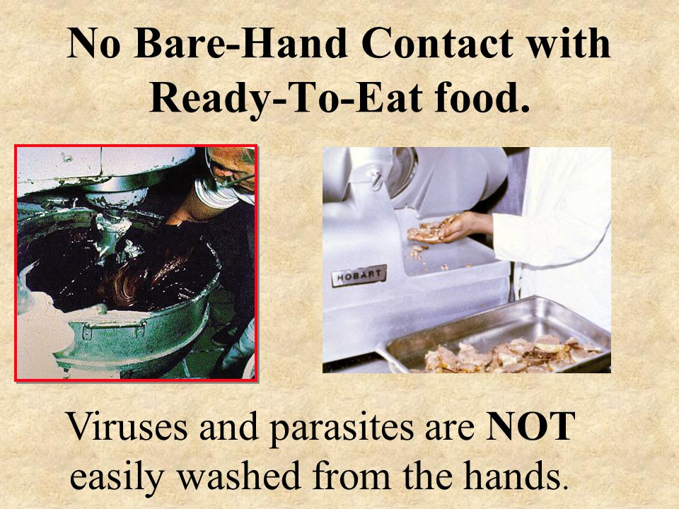 No Bare-Hand Contact with Ready-To-Eat food.