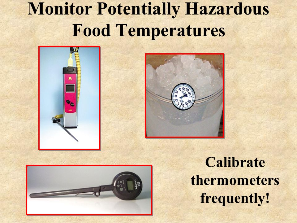 Monitor Potentially Hazardous Food Temperatures