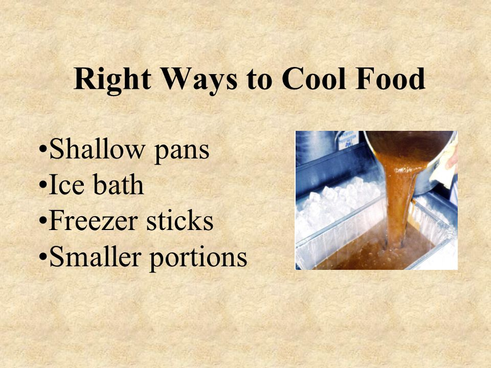 Right Ways to Cool Food Shallow pans Ice bath Freezer sticks