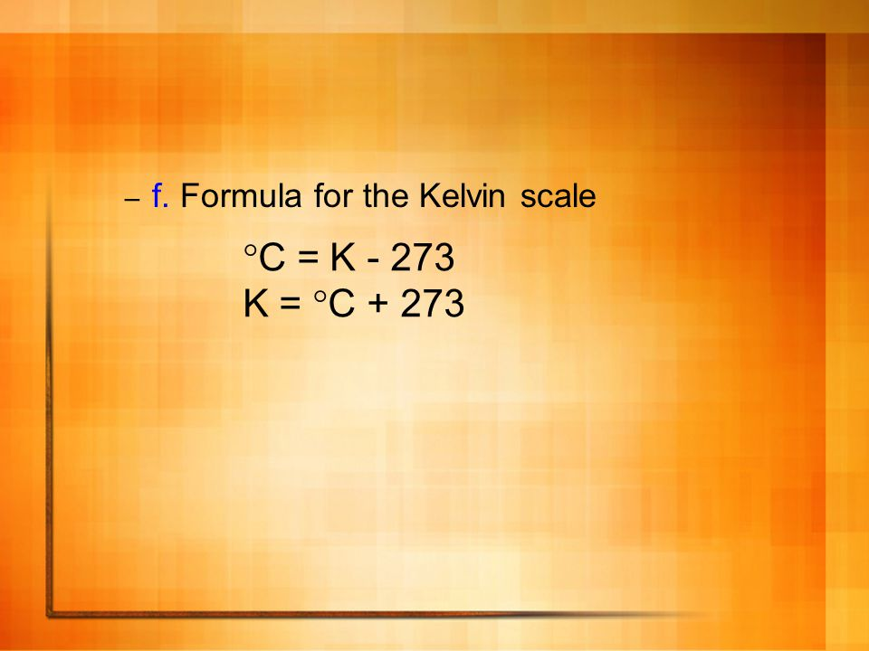 f. Formula for the Kelvin scale