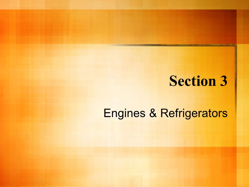 Engines & Refrigerators