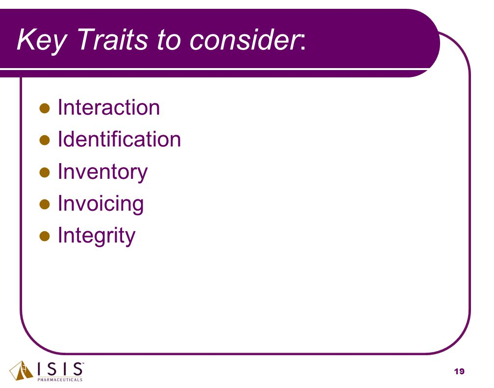 Key Traits to consider: