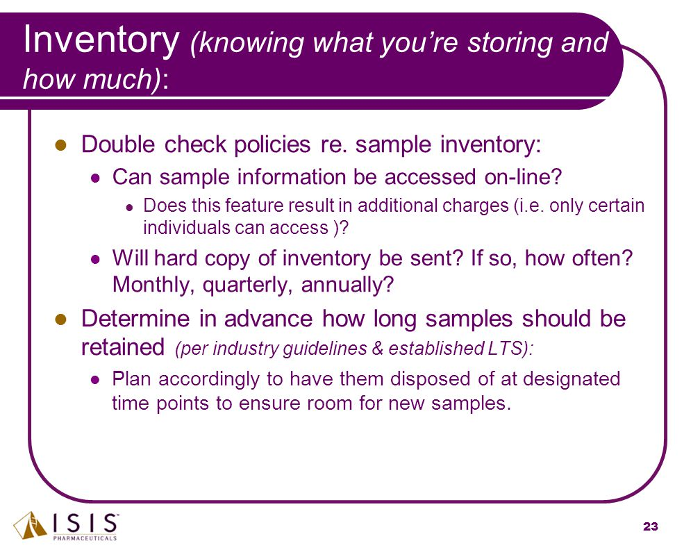 Inventory (knowing what you're storing and how much):