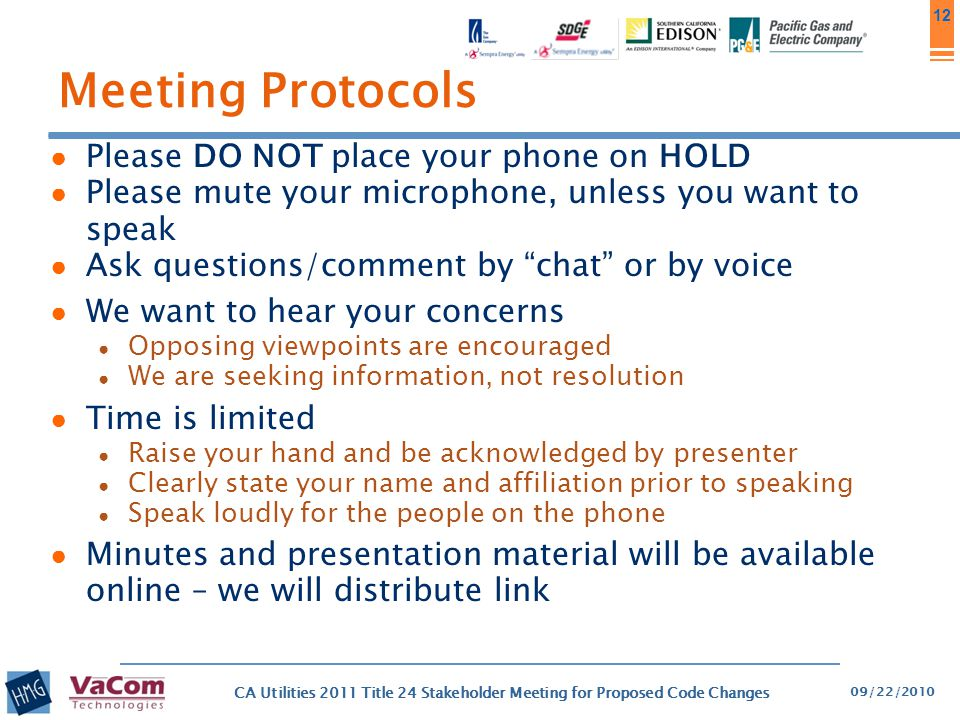 Meeting Protocols Please DO NOT place your phone on HOLD