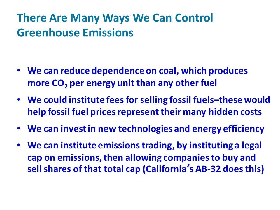 There Are Many Ways We Can Control Greenhouse Emissions