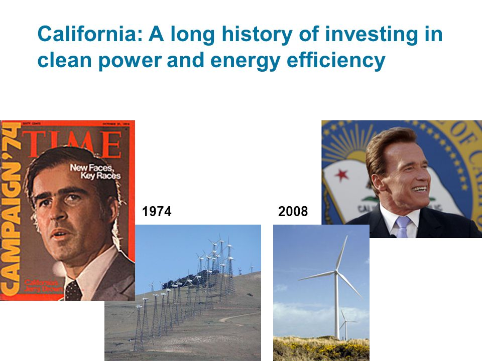California: A long history of investing in clean power and energy efficiency