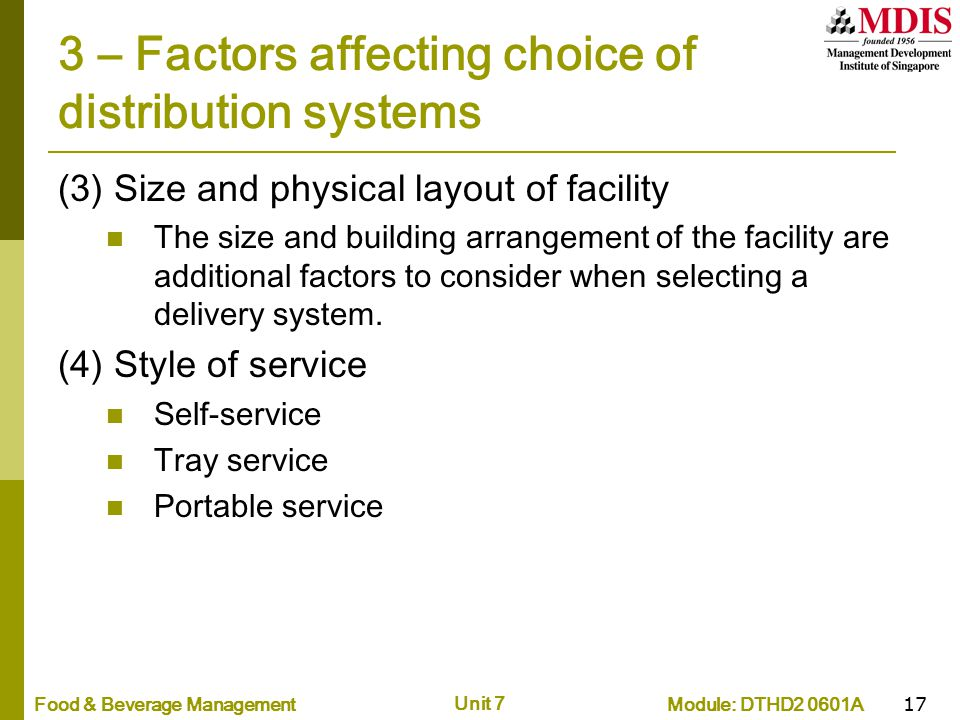 3 – Factors affecting choice of distribution systems