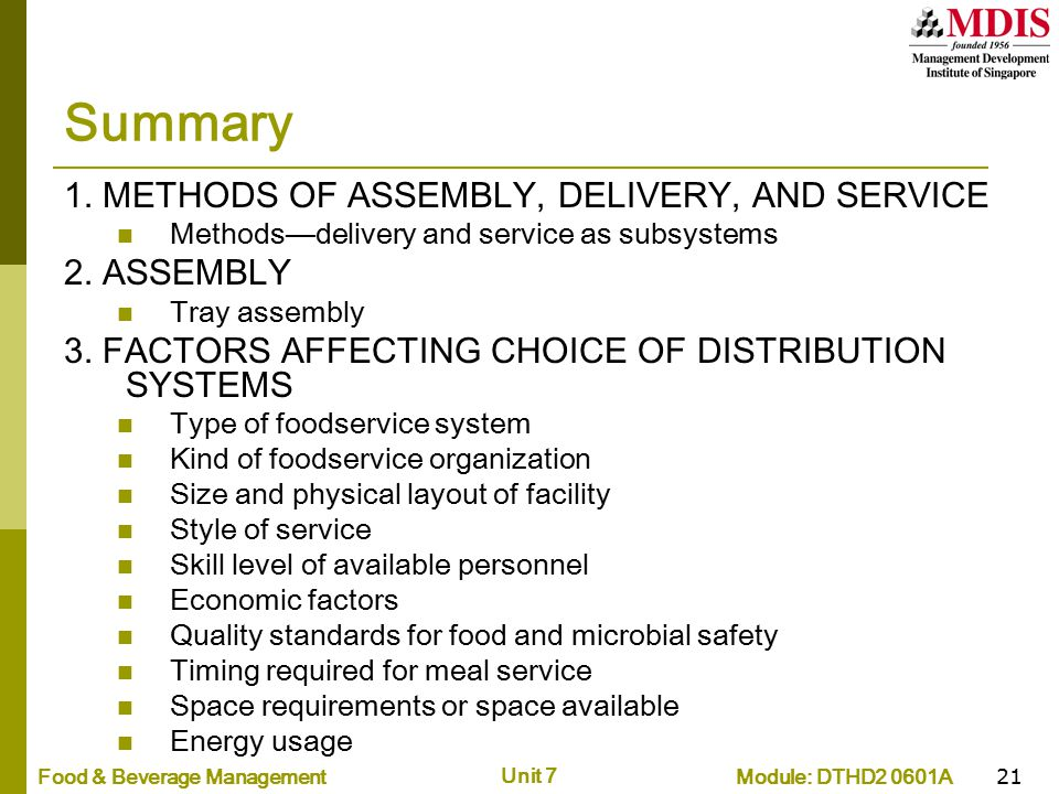 Summary 1. METHODS OF ASSEMBLY, DELIVERY, AND SERVICE 2. ASSEMBLY