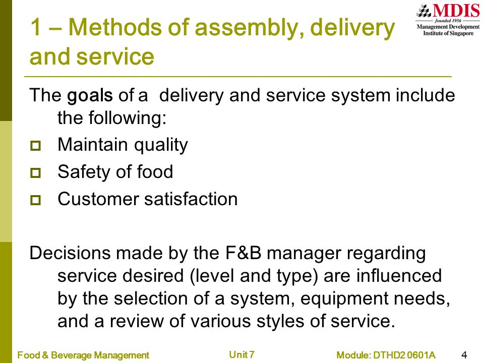 1 – Methods of assembly, delivery and service