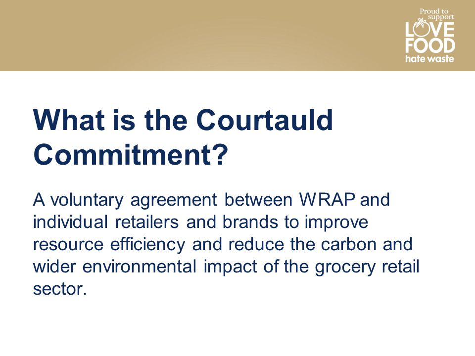 What is the Courtauld Commitment