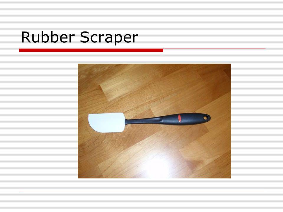 Rubber Scraper