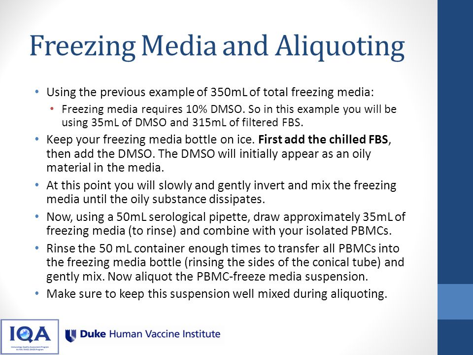 Freezing Media and Aliquoting