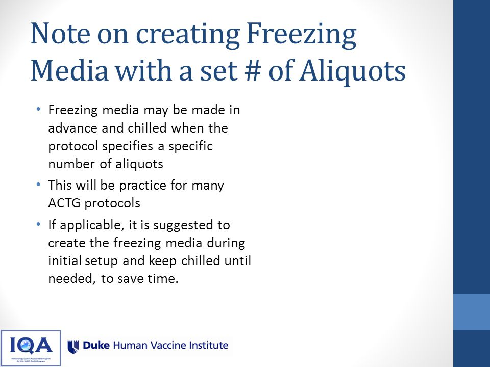 Note on creating Freezing Media with a set # of Aliquots