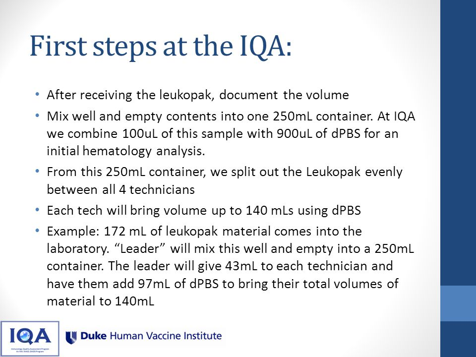 First steps at the IQA: After receiving the leukopak, document the volume.