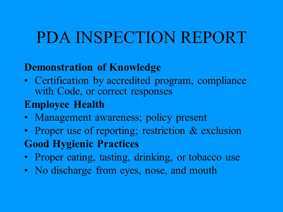 PDA INSPECTION REPORT Demonstration of Knowledge