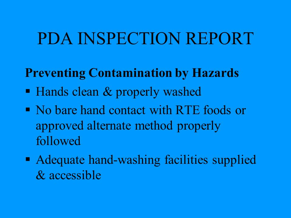 PDA INSPECTION REPORT Preventing Contamination by Hazards