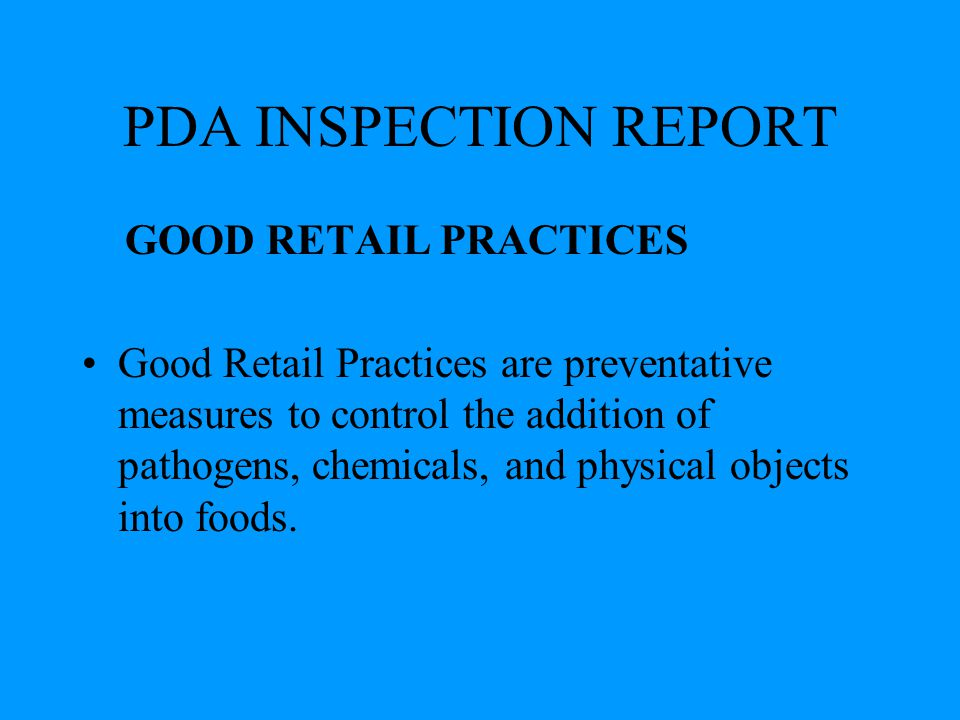PDA INSPECTION REPORT GOOD RETAIL PRACTICES
