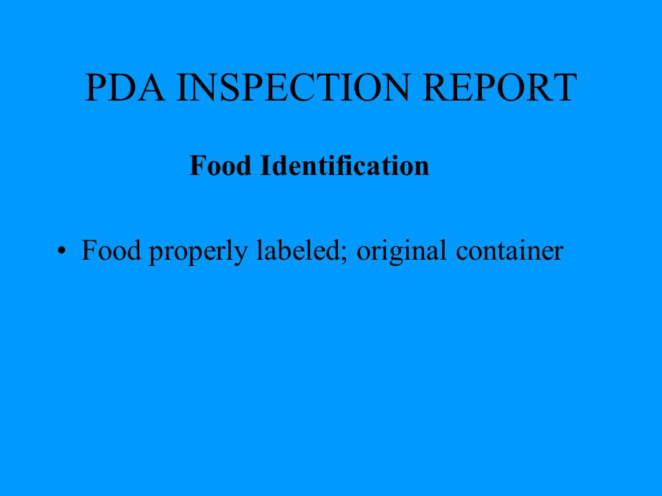 PDA INSPECTION REPORT Food Identification