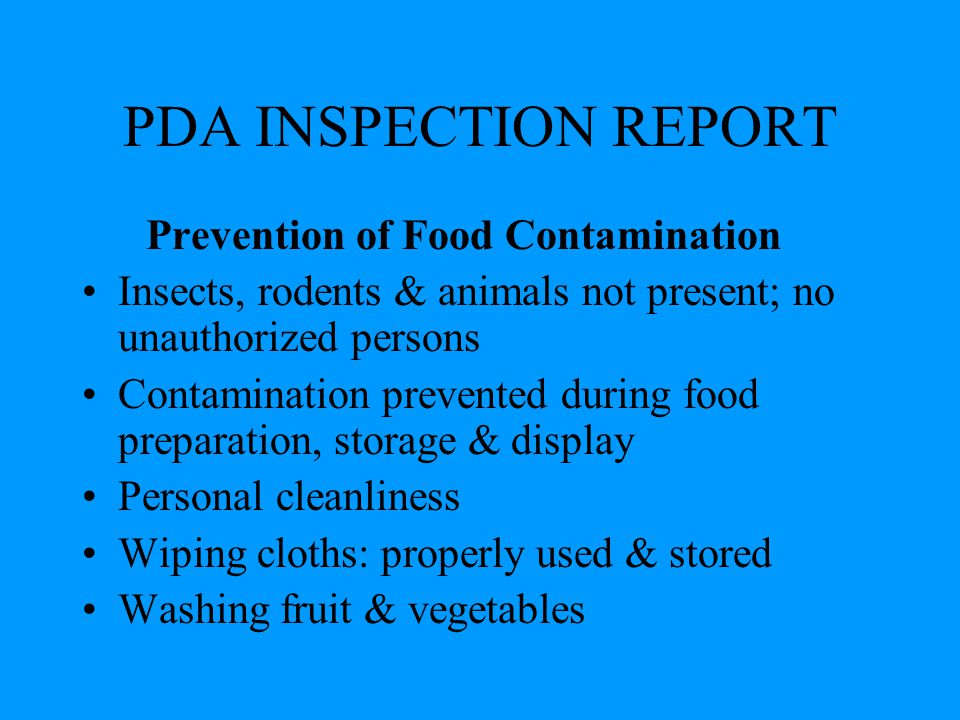 PDA INSPECTION REPORT Prevention of Food Contamination