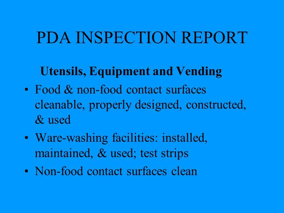 PDA INSPECTION REPORT Utensils, Equipment and Vending